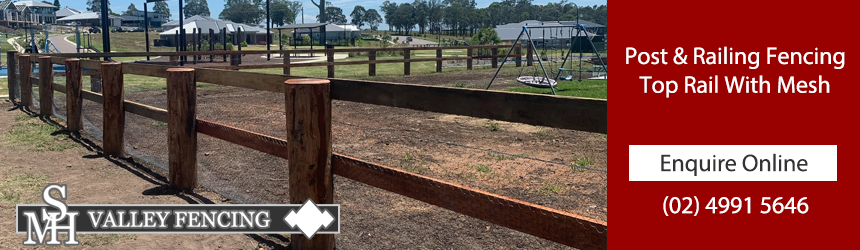 Post and Railing Fencing Hunter Valley, Top Rail Fencing with Mesh Cessnock